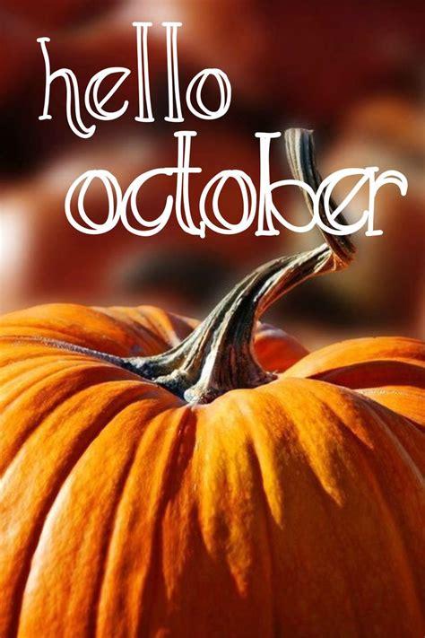 hello october | Hello october, October images, October