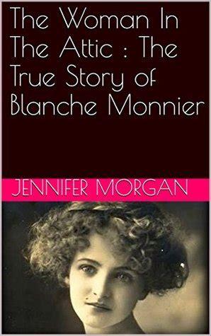 woman   attic  true story  blanche monnier