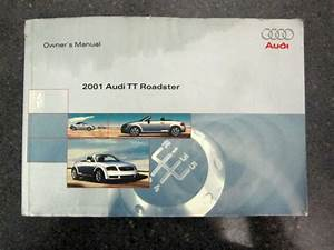 Find 2001 Audi Tt Roadster Owners Owner U0026 39 S Manual Book