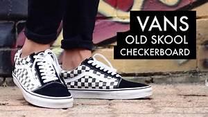 VANS Old Skool Checkerboard | On-Feet - YouTube