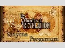 The 7 Churches of Revelation Smyrna & Pergamum