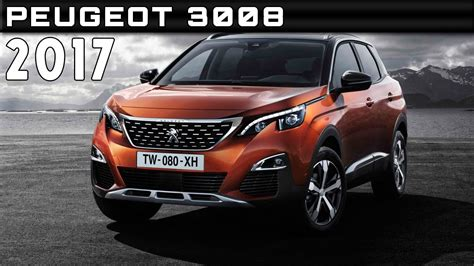 peugeot 3008 price 2017 peugeot 3008 review rendered price specs release date