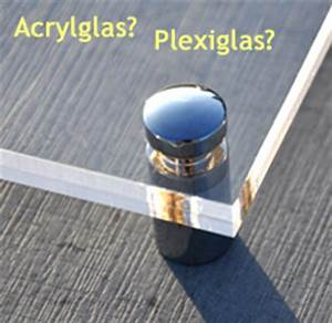 Plexiglas Acrylglas Unterschied : unterschied zwischen acrylglas und plexiglas r ~ Eleganceandgraceweddings.com Haus und Dekorationen