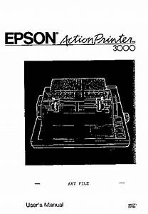 Epson Actionprinter 3000 User U0026 39 S Manual  Service Manual