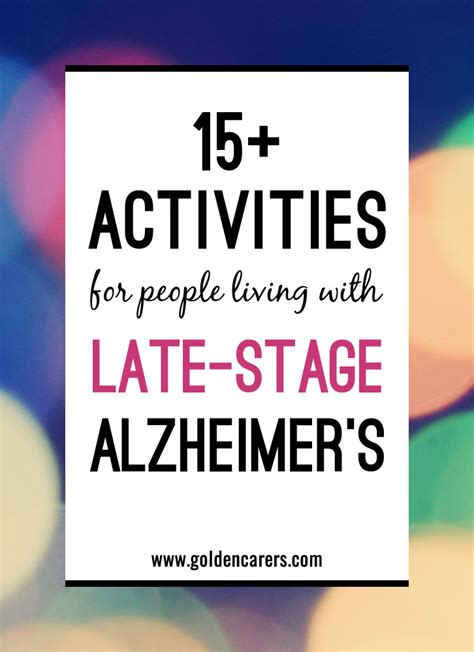 activities  late stage alzheimers disease