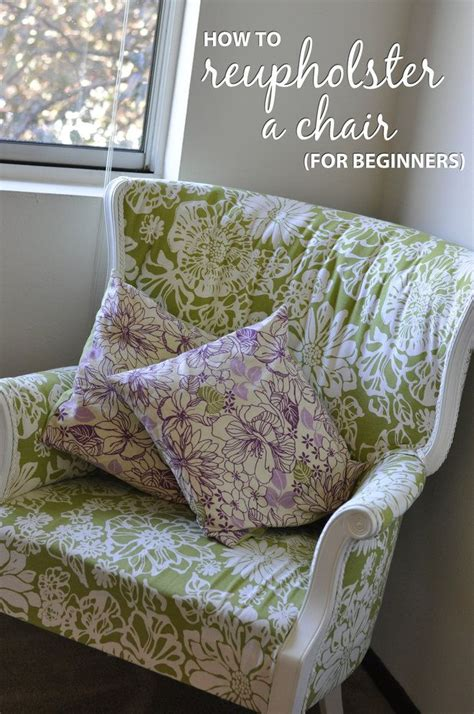 How To Reupholster A Chair by How To Reupholster A Chair