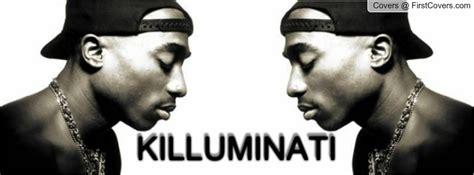 2pac illuminati 2pac killuminati quotes quotesgram