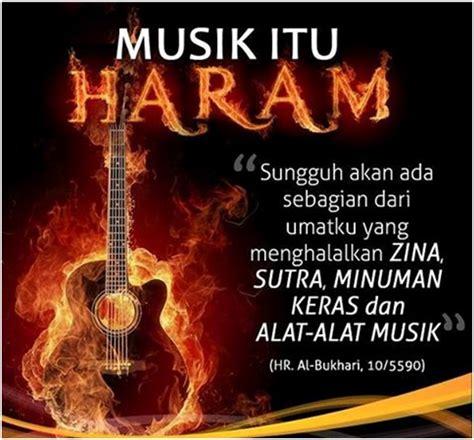 Musik yang dihasilkan haram didengar bahkan harus dijauhi. musik haram 2
