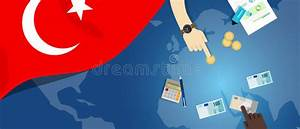 Turkey Economy Fiscal Money Trade Concept Illustration Of ...