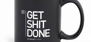 U0026quot Get Shit Done U0026quot  Mug