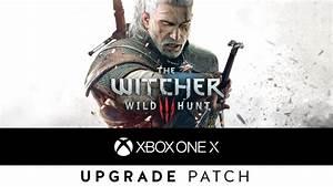 Xbox One X Spiele 4k : the witcher 3 wild hunt xbox one x update ist da und ~ Kayakingforconservation.com Haus und Dekorationen