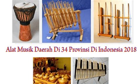 Dalam buku seni musik tradisi nusantara (2020) karya ketut wisnawa, musik nusantara adalah seluruh musik yang berkembang di nusantara untuk menunjukkan ciri indonesia. Alat Musik Daerah Di 34 Provinsi Di Indonesia 2018 - Media Edukatif