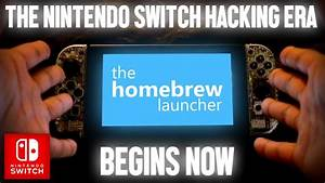 The Nintendo Switch has Been Hacked, FULLY. Here's how YOU ...