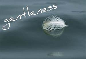 Let Your Gentleness Be Evident