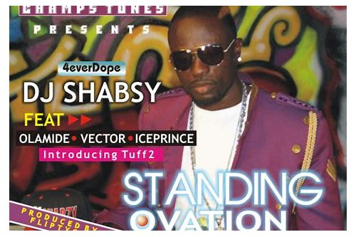Dj shabsy standing ovation mp3 download :: givinifor