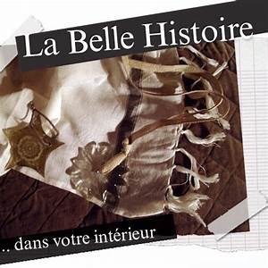 La Belle Histoire : la belle histoire boutique de d coration rennes ~ Melissatoandfro.com Idées de Décoration