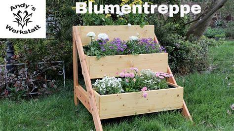 blumentreppe selber bauen blumentreppe pflanzentreppe selber bauen unter 20 material