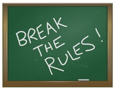 5 Business Rules Worth Breaking — And 1 You Absolutely