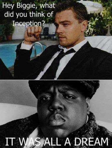 Biggie Meme - inception memes lexi and sophie fan art 15118927 fanpop