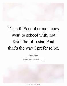 I'm still S... School Mates Quotes