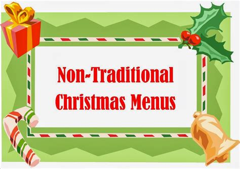 I'm so ready to get everything wrapped and begin prepping for our christmas. Non Traditional Christmas Dinner Menu Idea | Examples and ...