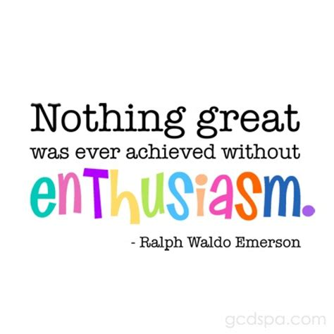 It Is With Great Interest And Enthusiasm That I Am Applying by 25 Best Enthusiasm Quotes On