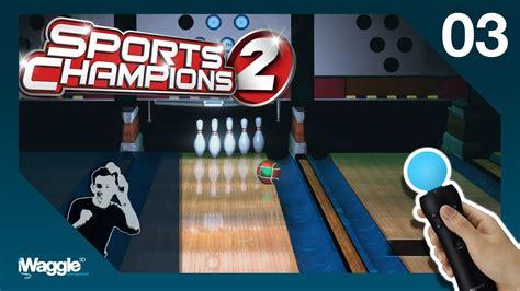 Sports Champions 2 PS Move Walkthrough - Part 3/6 [Bowling ...