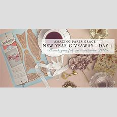 Amazing Paper Grace New Year Giveaway Day 1 » Amazing Paper Grace
