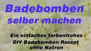 Badebomben Selber Machen : badebomben selber machen ein einfaches farbenfrohes diy badebomben rezept ohne natron youtube ~ Markanthonyermac.com Haus und Dekorationen