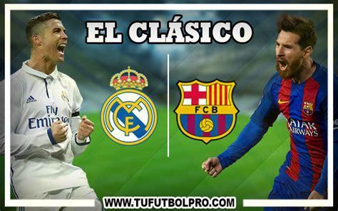 Real Madrid Barcelona Tv En Vivo