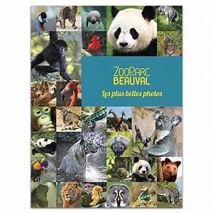 Billet Zoo De Beauval Leclerc : les livres de beauval zooparc de beauval ~ Medecine-chirurgie-esthetiques.com Avis de Voitures