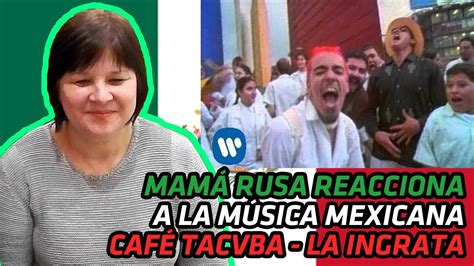 Russian Mom Reacts To Mexican Music