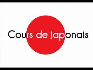 Cours De Japonais Youtube : cours de japonais lea langue trang re appliqu e licence master niveau universit fiches cours ~ Maxctalentgroup.com Avis de Voitures