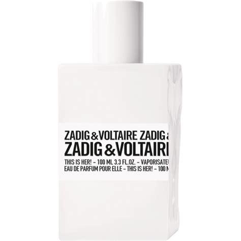 eau de toilette zadig et voltaire zadig voltaire this is eau de parfum tendance parfums