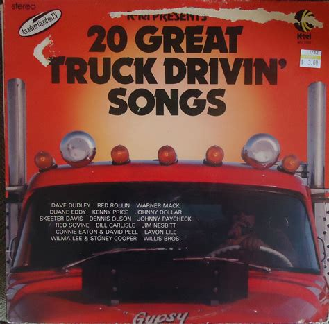 This wonderful trucking song '18 wheels and a dozen roses' was written by gene and paul we couldn't have a best trucking song list without including tony justice, aaron tippin and this recent. Hymies Vintage Records   Goofy truck drivin' songs