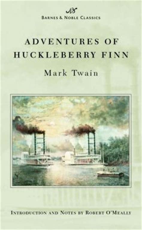 barnes and noble order status adventures of huckleberry finn barnes noble classics