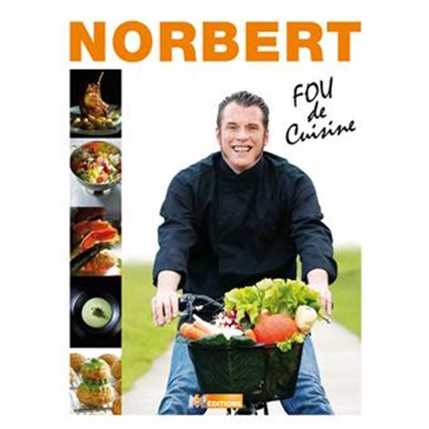 top chef fou de cuisine norbert tarayre broché