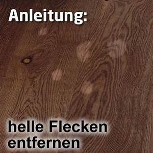 Alte Flecken Aus Teppich Entfernen : faxe helle flecken im holz ~ Lizthompson.info Haus und Dekorationen