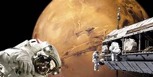 The Latest Updates On NASA's Manned Mission To Mars ...