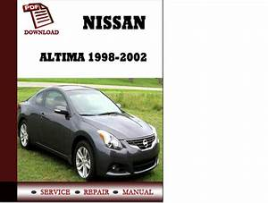 Nissan Altima 1998 1999 2000 2001 2002 Service Manual