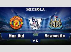 Prediksi Liga Inggris Manchester United vs Newcastle 19