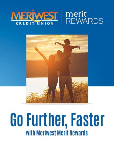 Maybe you would like to learn more about one of these? Merit Rewards Program   Meriwest Credit Union