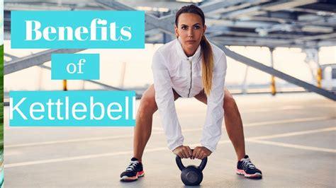 kettlebell benefits