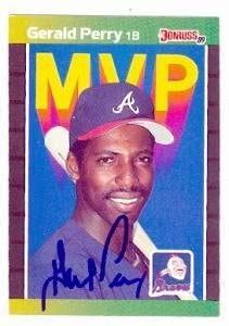 Maybe you would like to learn more about one of these? Gerald Perry autographed Baseball Card (Atlanta Braves) 1989 Donruss #BC-24 MVP - Autographed ...