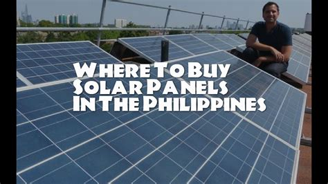 Where To Buy Solar Panels In The Philippines  Youtube