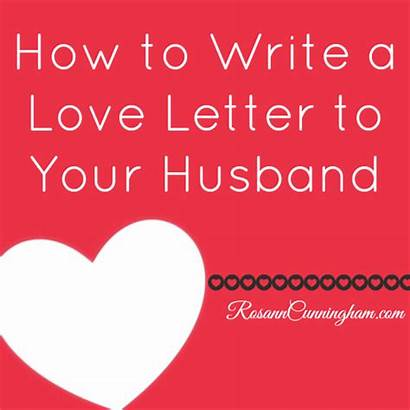 Letter Husband Write Letters Writing Written Marriage