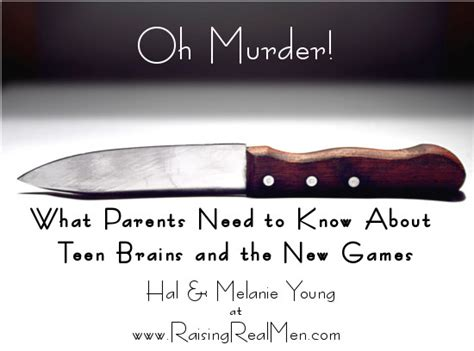Raising Boys Meme - raising real men 187 187 oh murder what parents need to know about teen brains and the new games