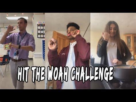 hit  woah challenge    internet  storm