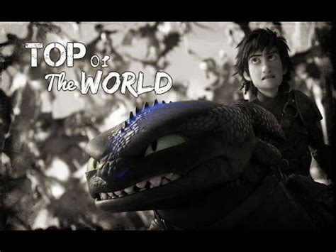 Httyd  Top Of The World Youtube
