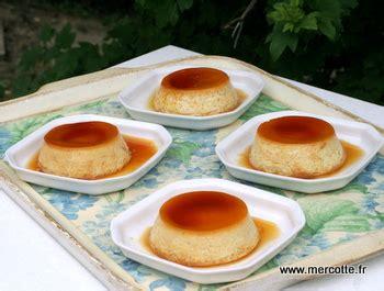 la cuisine de mercotte crème caramel tout simplement un dessert pour les enfants